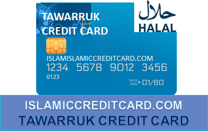 TAWARRUK CREDIT CARD